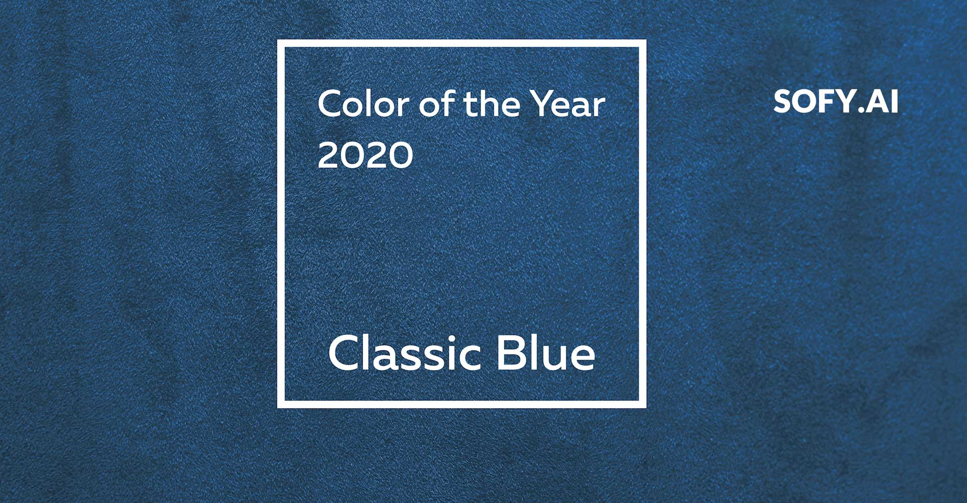 "App UI trends for 2020: PANTONE 19-4052 ""Classic Blue"" Color of the Year"